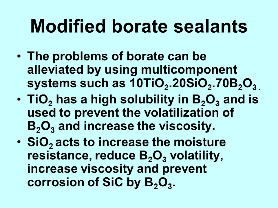 Modified borate sealants