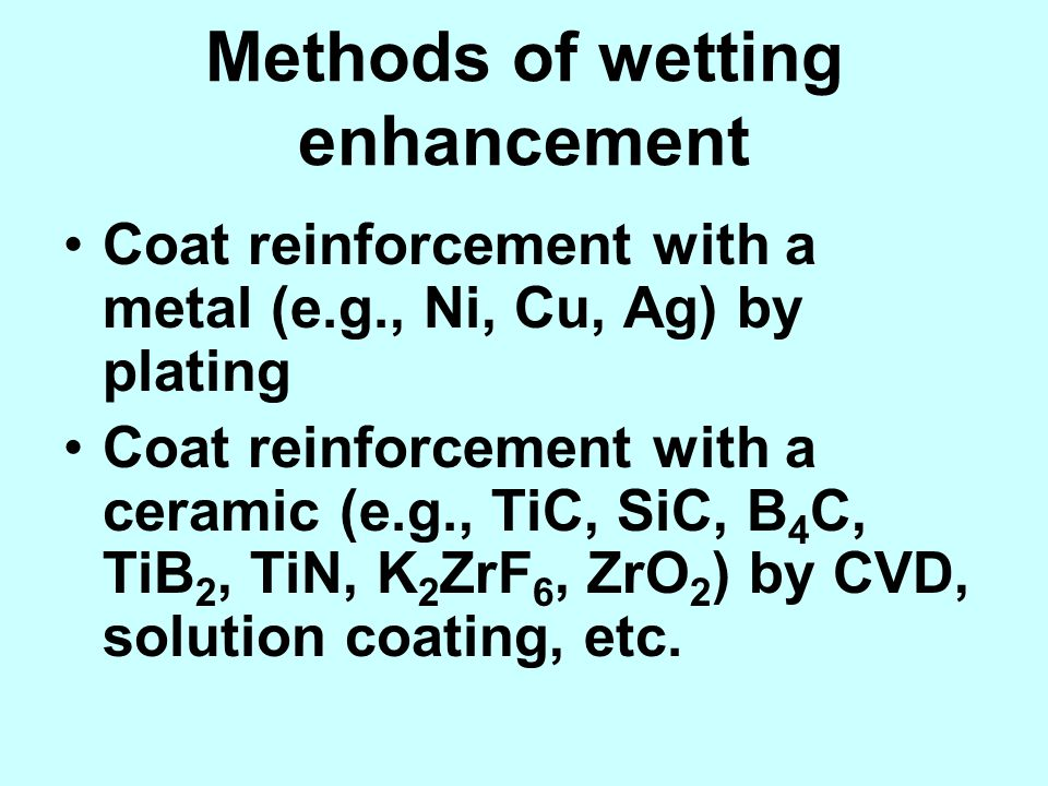 Methods of wetting enhancement