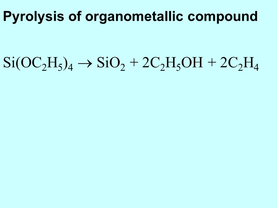 Pyrolysis of organometallic compound