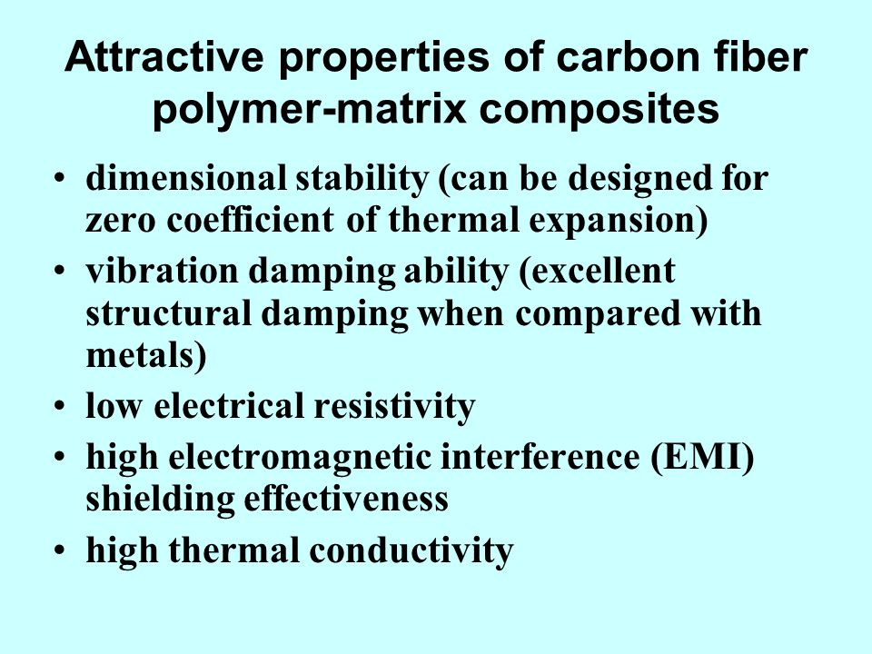 Attractive properties of carbon fiber polymer-matrix composites