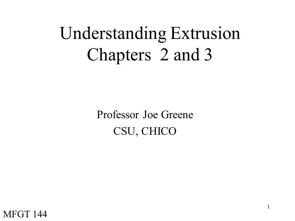 Understanding Extrusion Chapters 2 and 3