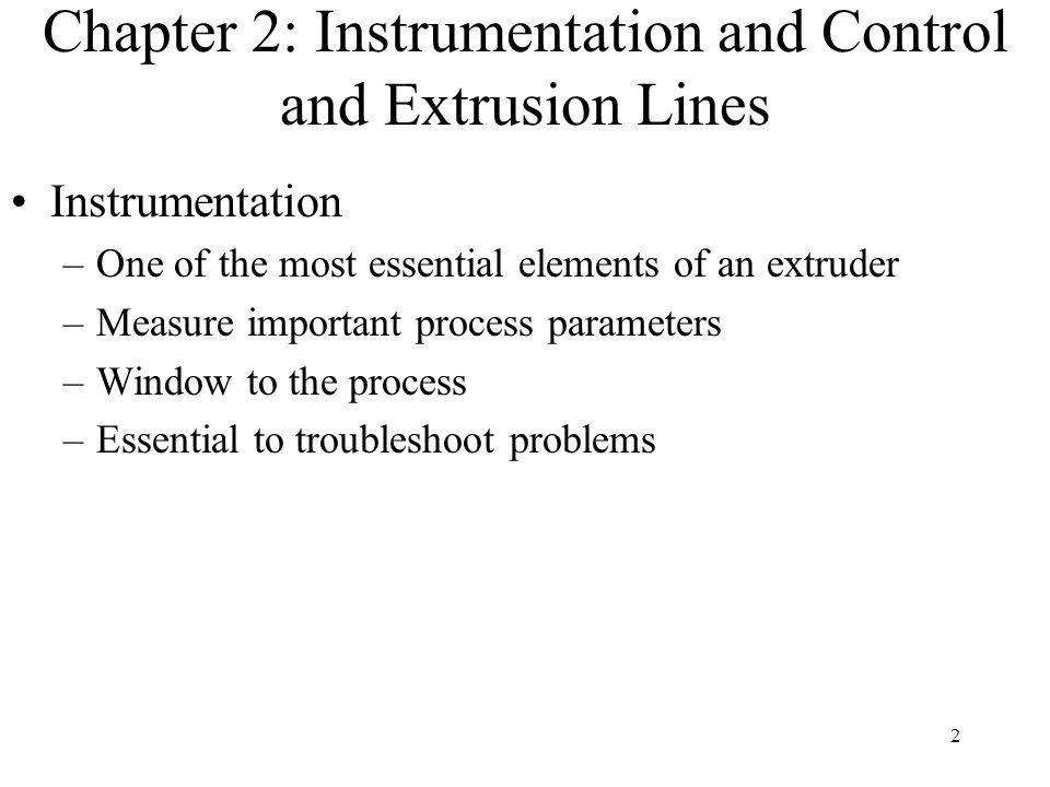 Chapter 2: Instrumentation and Control and Extrusion Lines