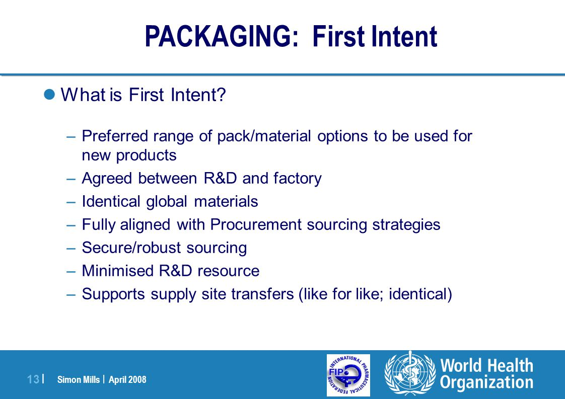 PACKAGING: First Intent