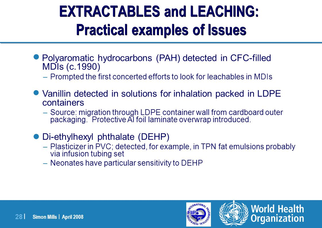 EXTRACTABLES and LEACHING: Practical examples of Issues