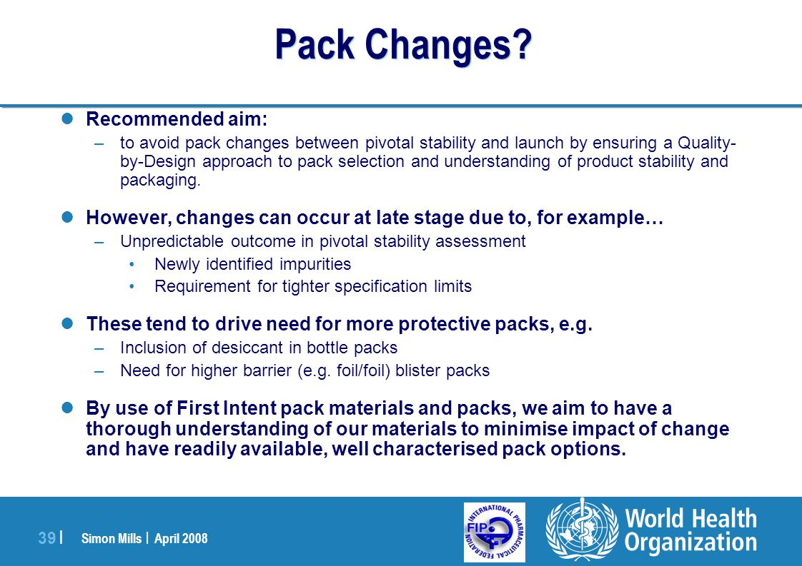 Pack Changes Recommended aim: