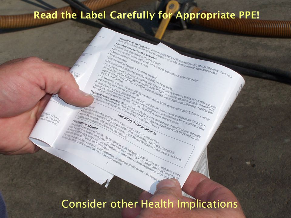 Read the Label Carefully for Appropriate PPE!