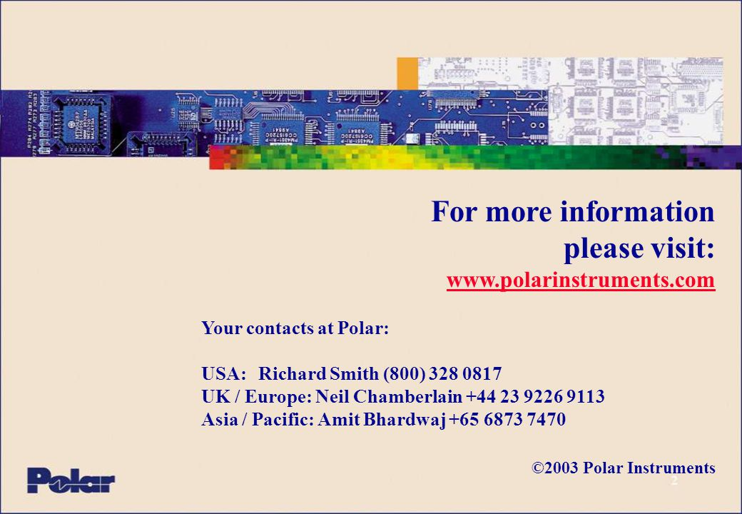 For more information please visit: www.polarinstruments.com