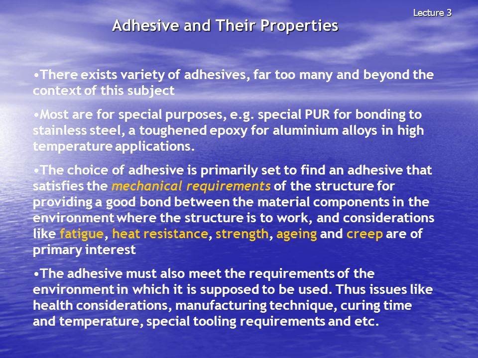Adhesive and Their Properties