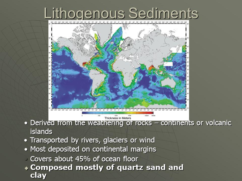 Lithogenous Sediments