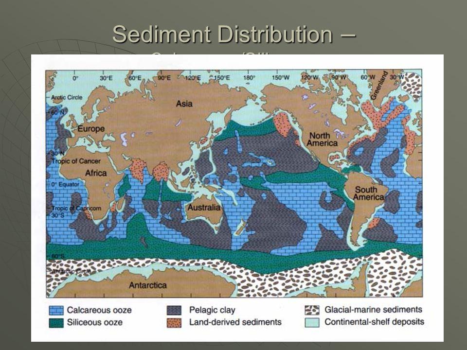 Sediment Distribution – Calcareous/Siliceous