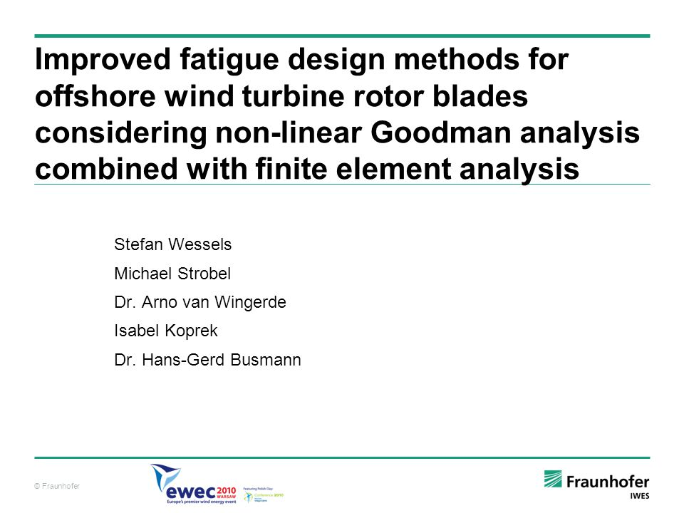 Improved fatigue design methods for offshore wind turbine rotor blades considering non-linear Goodman analysis combined with finite element analysis