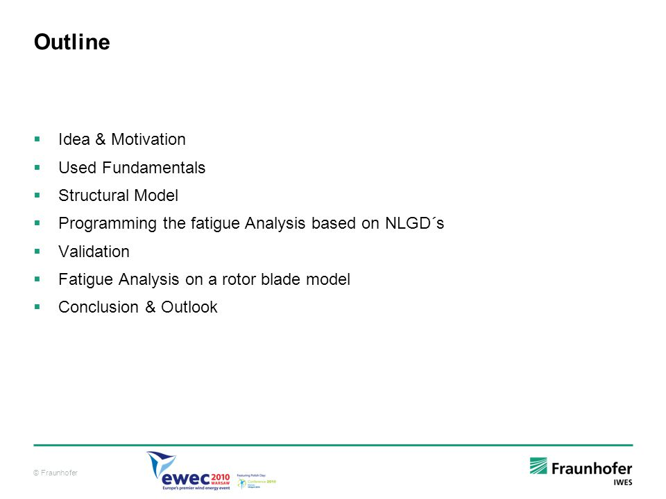 Outline Idea & Motivation Used Fundamentals Structural Model