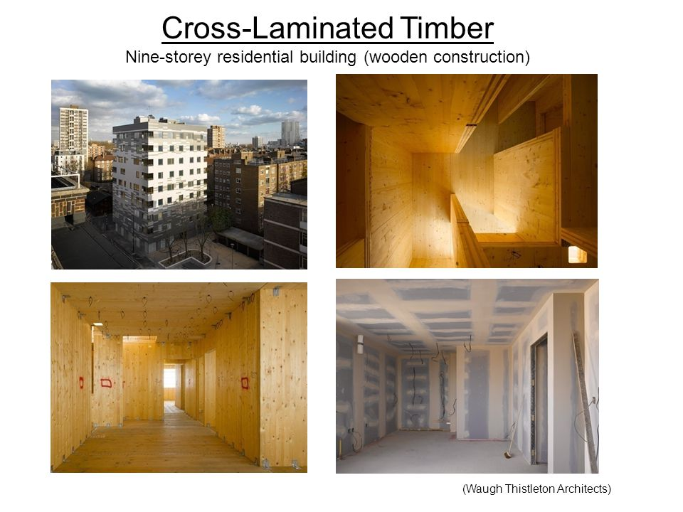 Cross-Laminated Timber Nine-storey residential building (wooden construction)