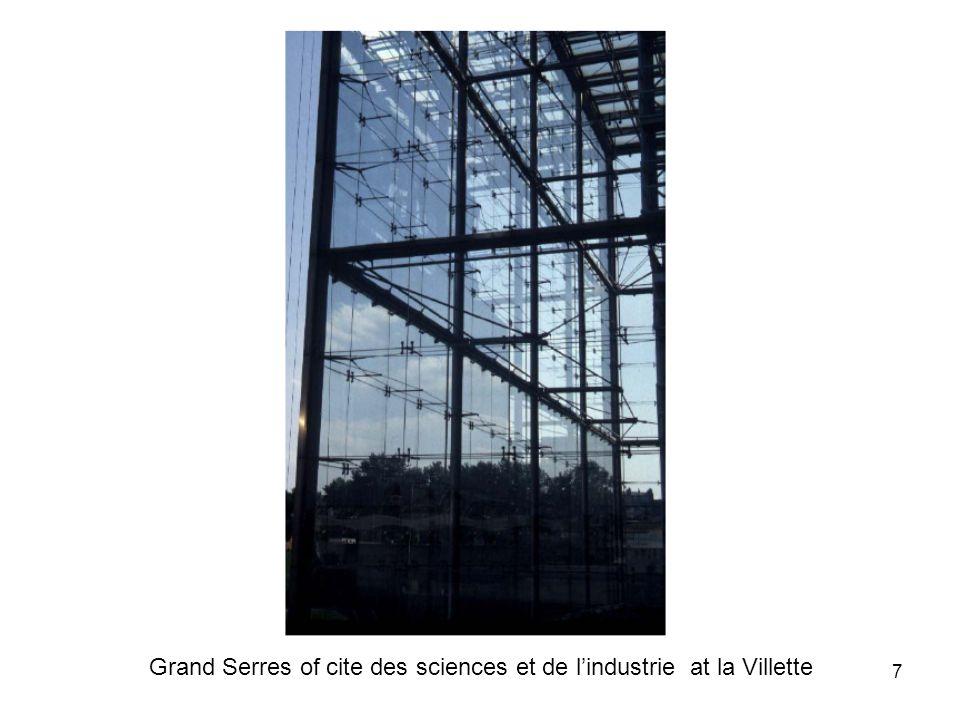 Grand Serres of cite des sciences et de l'industrie at la Villette