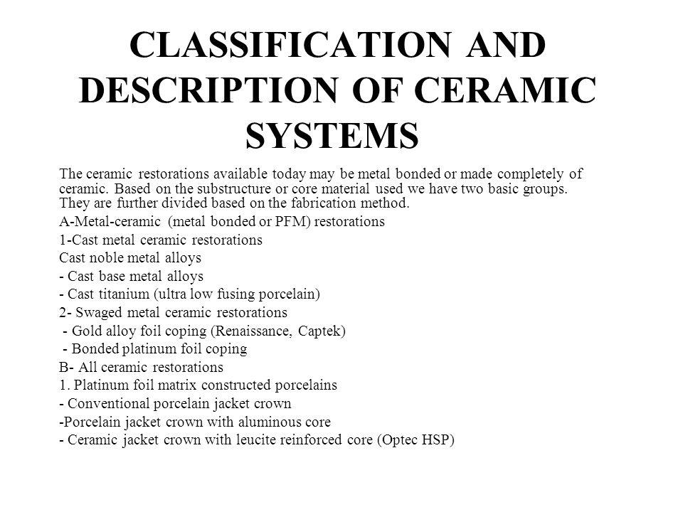 CLASSIFICATION AND DESCRIPTION OF CERAMIC SYSTEMS