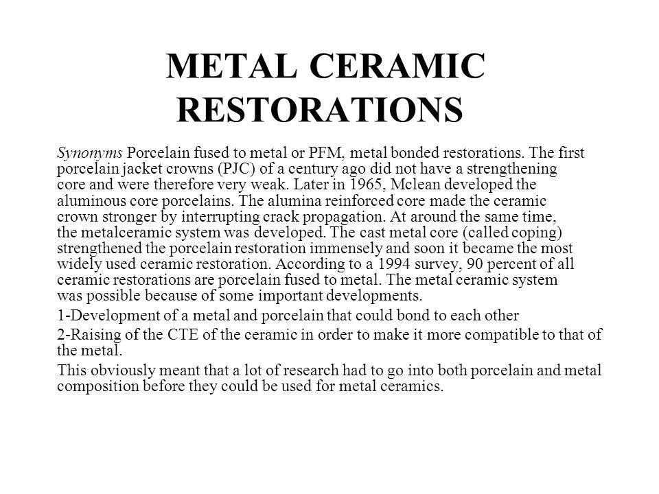 METAL CERAMIC RESTORATIONS