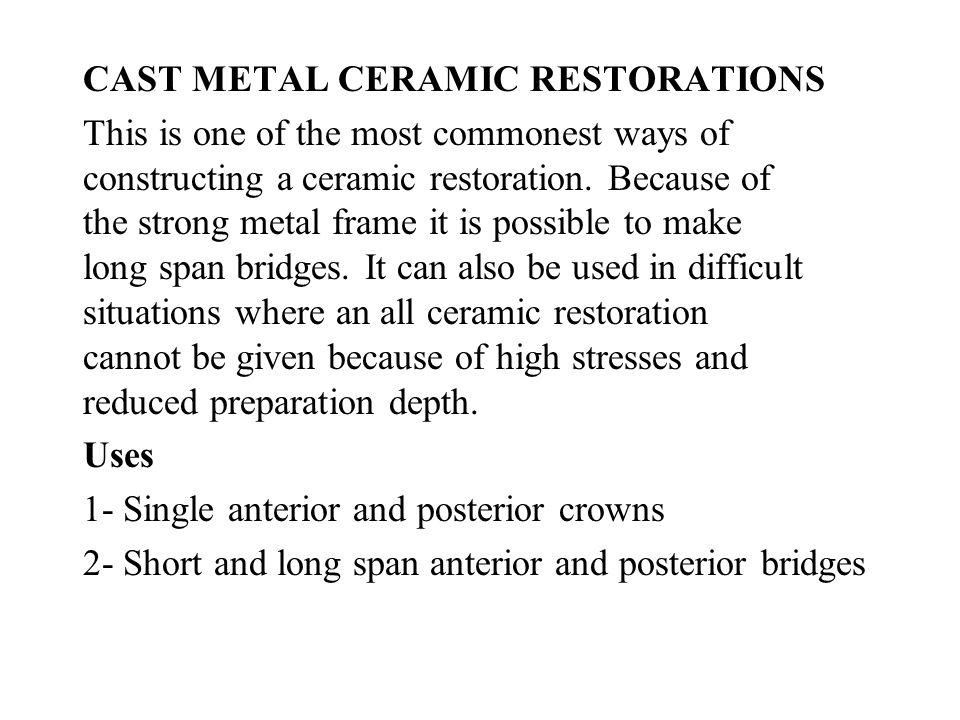 CAST METAL CERAMIC RESTORATIONS