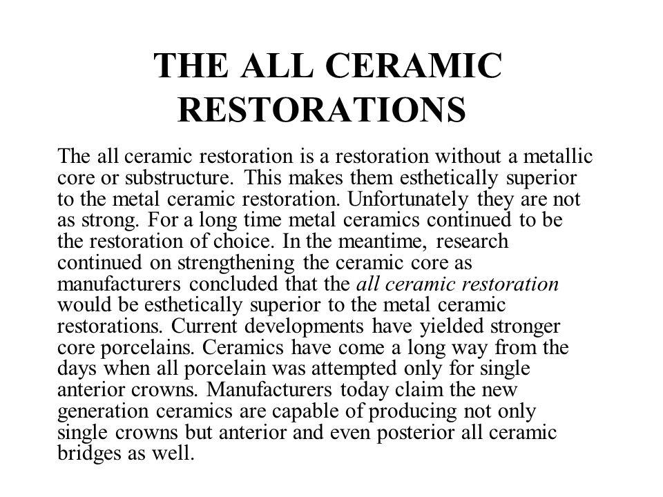 THE ALL CERAMIC RESTORATIONS