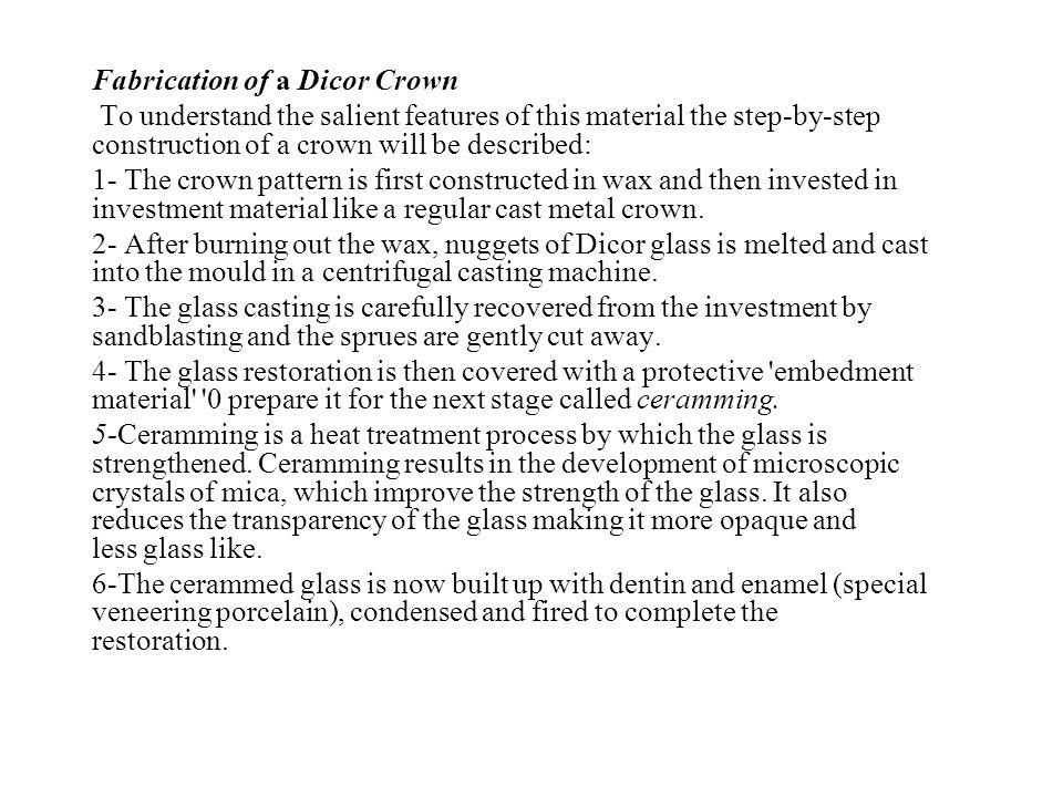 Fabrication of a Dicor Crown