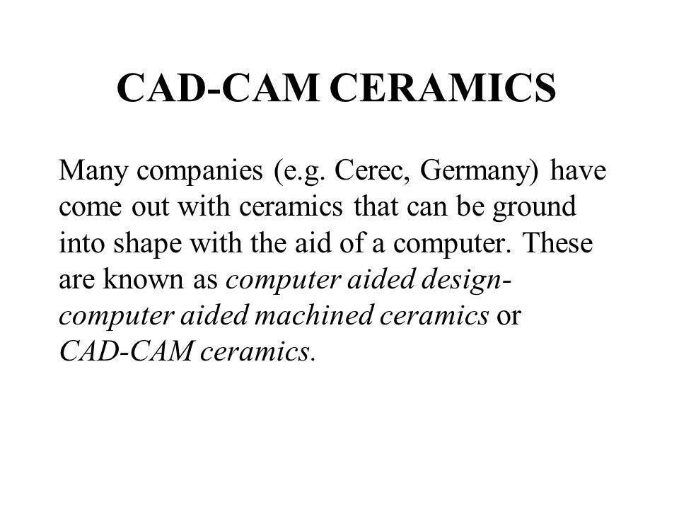 CAD-CAM CERAMICS