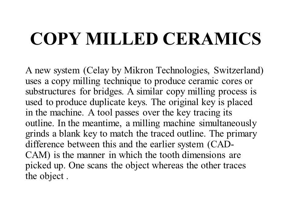 COPY MILLED CERAMICS