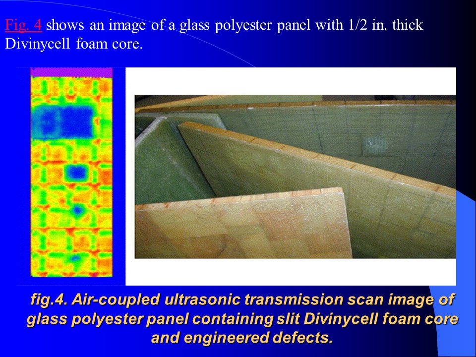 Fig. 4 shows an image of a glass polyester panel with 1/2 in
