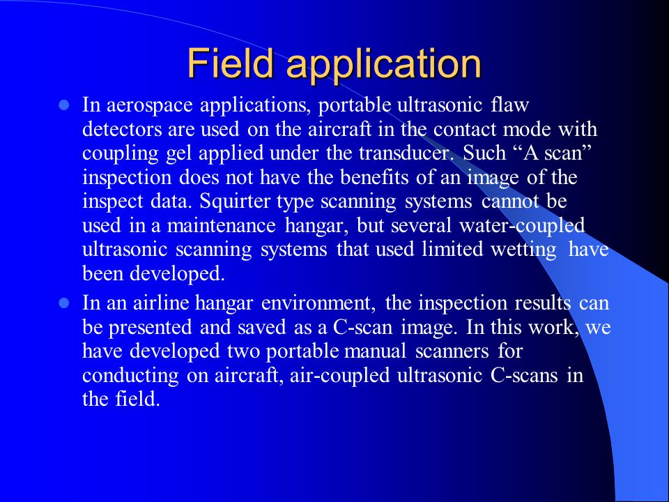 Field application