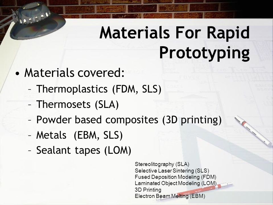 Materials For Rapid Prototyping