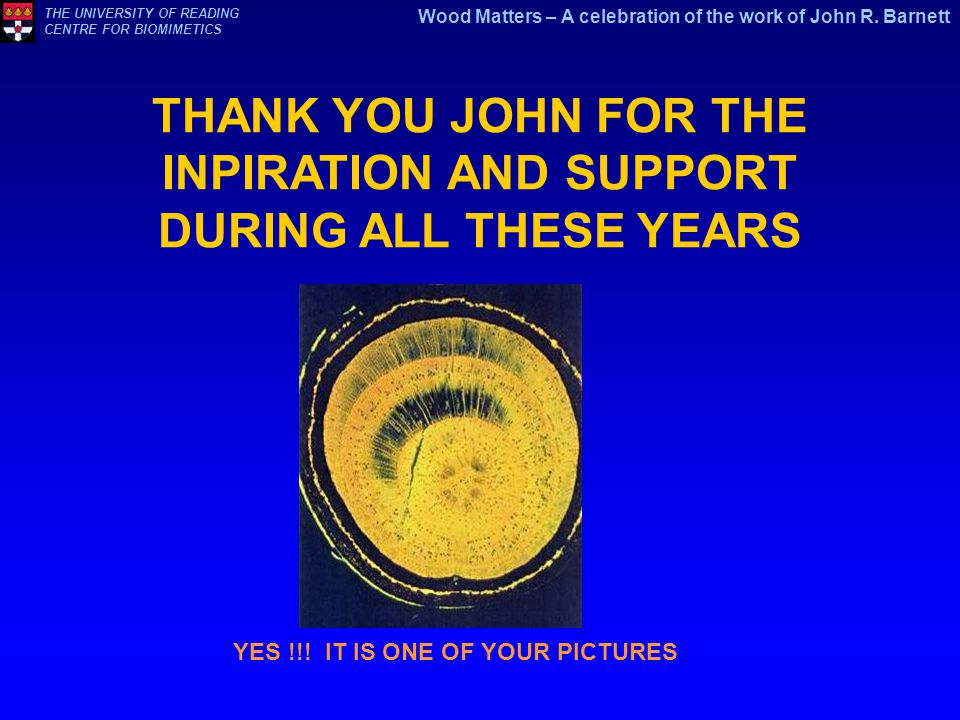 THANK YOU JOHN FOR THE INPIRATION AND SUPPORT DURING ALL THESE YEARS