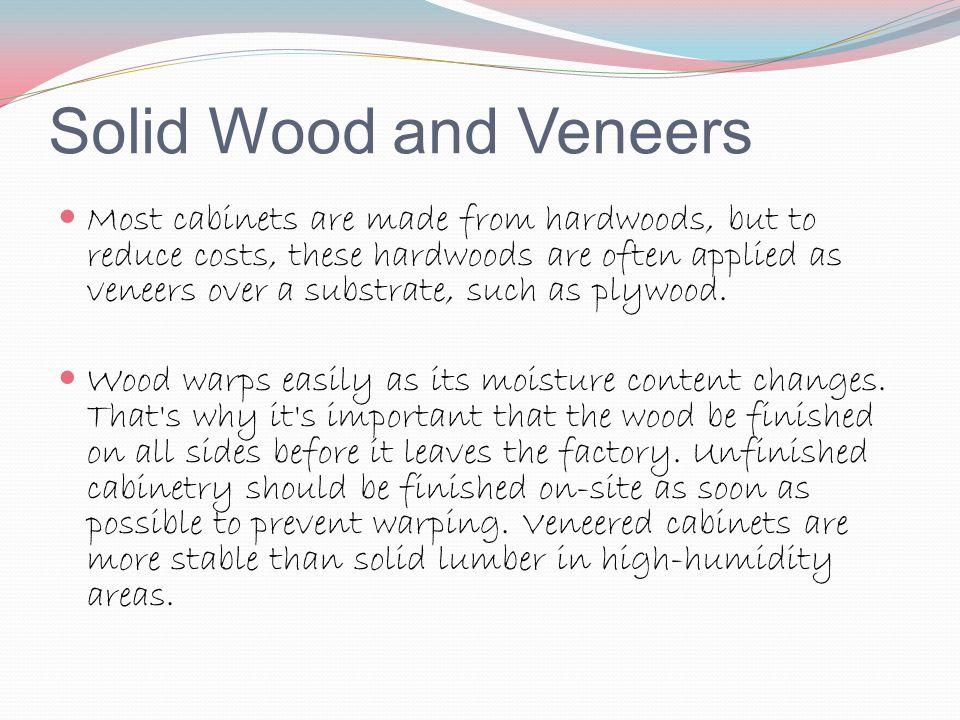 Solid Wood and Veneers