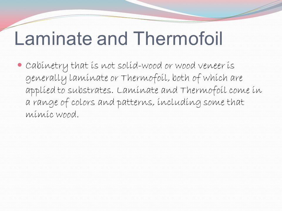 Laminate and Thermofoil