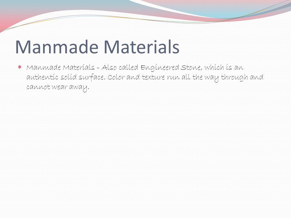 Manmade Materials
