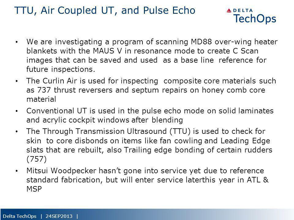 TTU, Air Coupled UT, and Pulse Echo