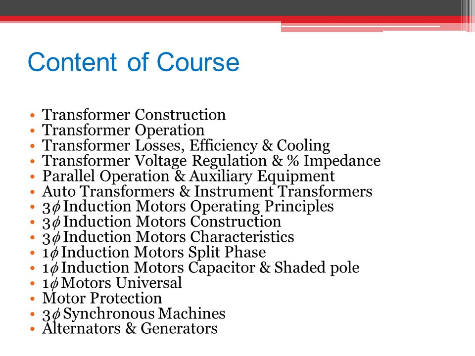 Content of Course Transformer Construction Transformer Operation