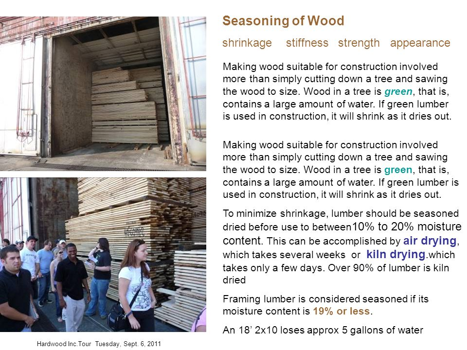 Seasoning of Wood shrinkage stiffness strength appearance