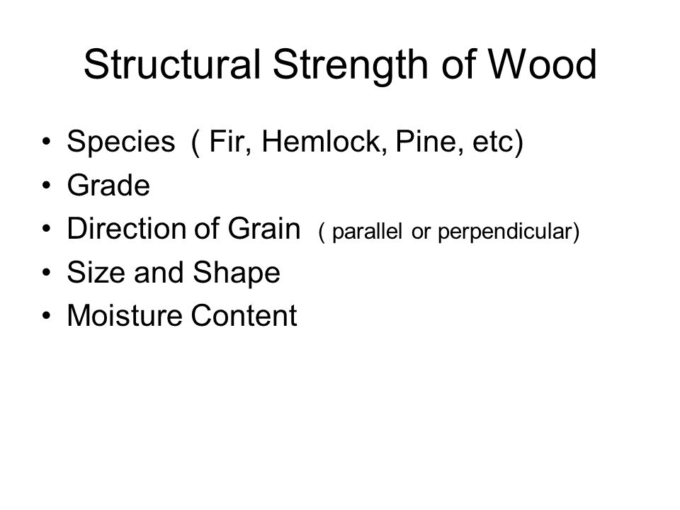 Structural Strength of Wood