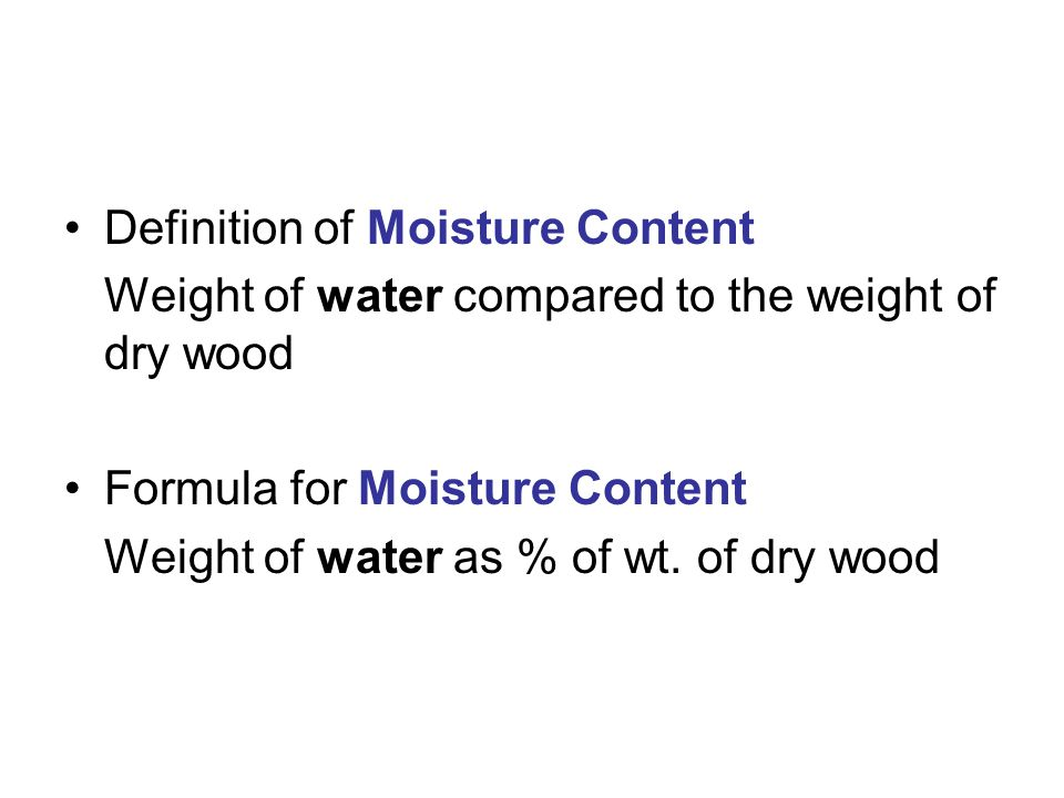 Definition of Moisture Content