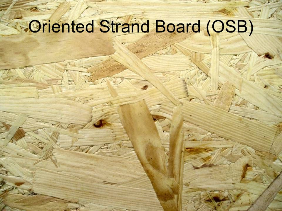 Oriented Strand Board : Wood ppt video online download