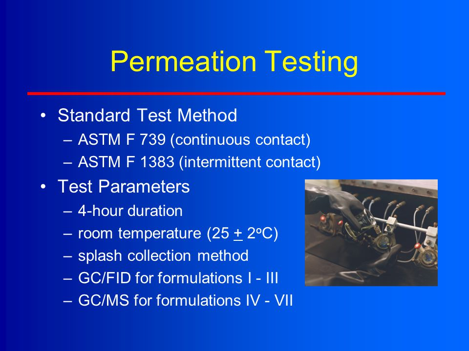 Permeation Testing Standard Test Method Test Parameters