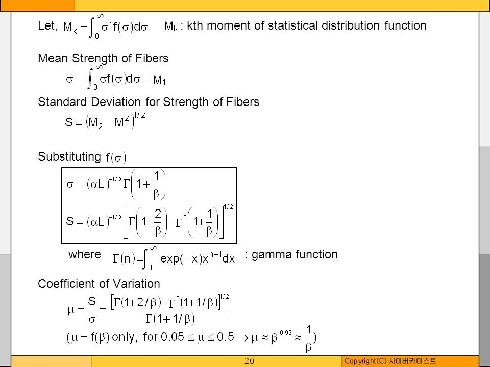 Let, : kth moment of statistical distribution function