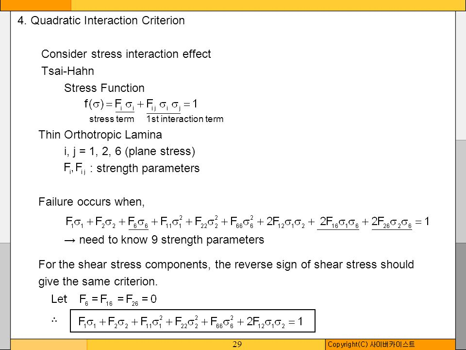 4. Quadratic Interaction Criterion Consider stress interaction effect