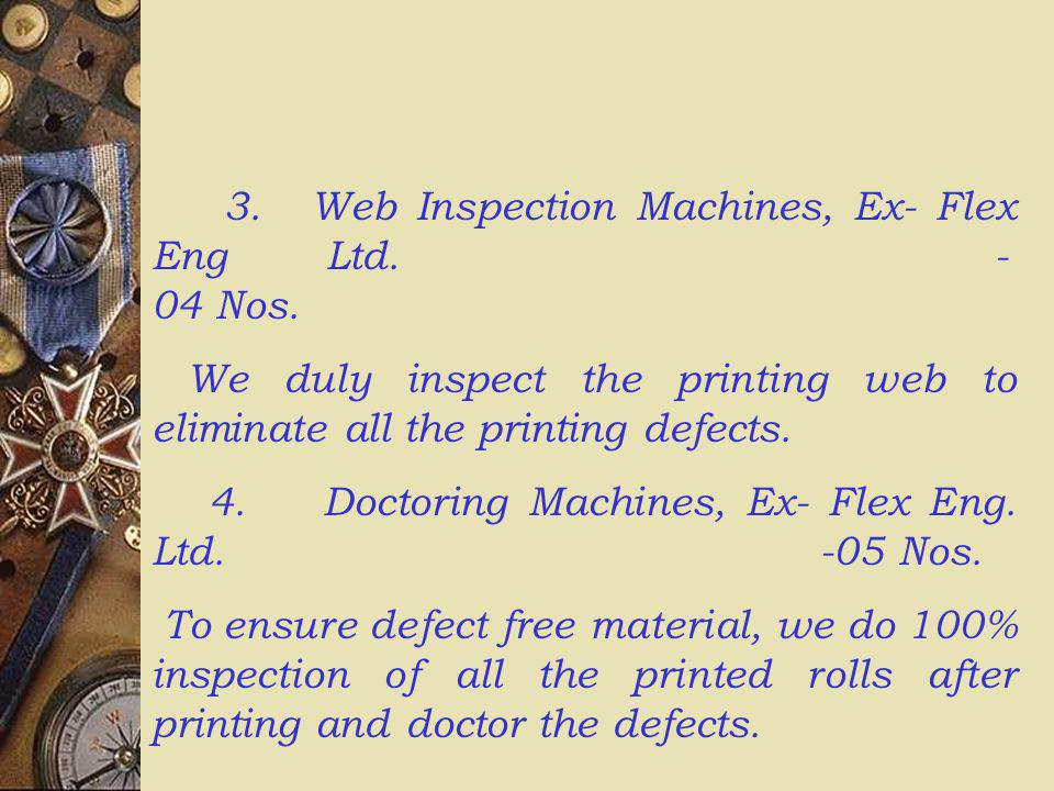 4. Doctoring Machines, Ex- Flex Eng. Ltd. -05 Nos.