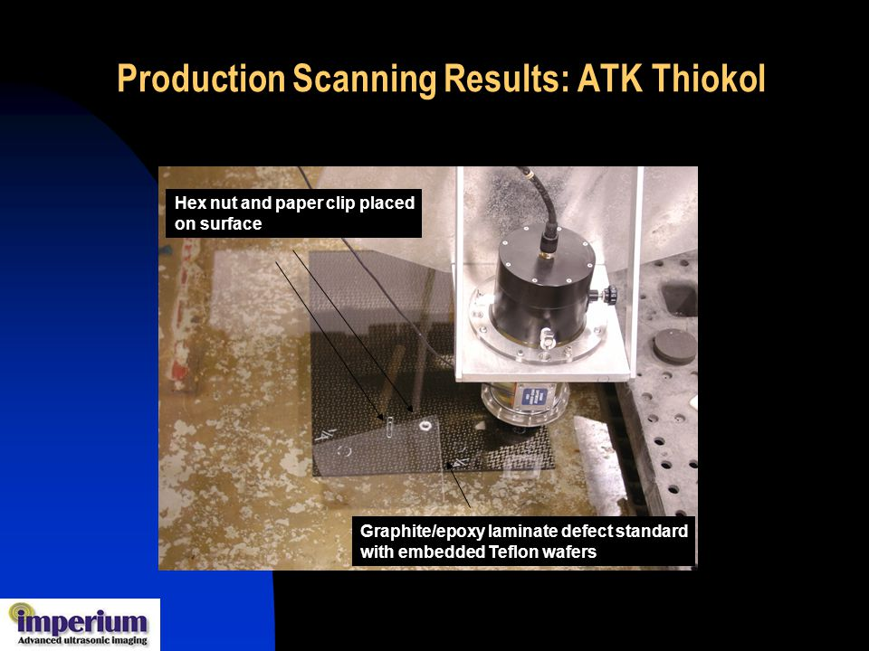 Production Scanning Results: ATK Thiokol
