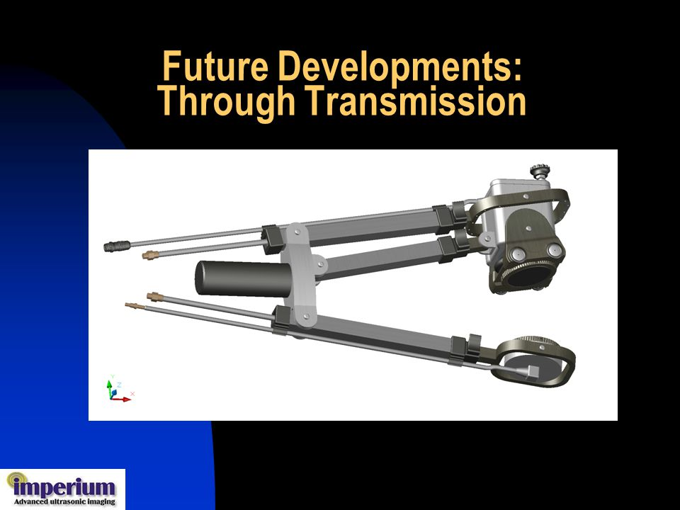 Future Developments: Through Transmission
