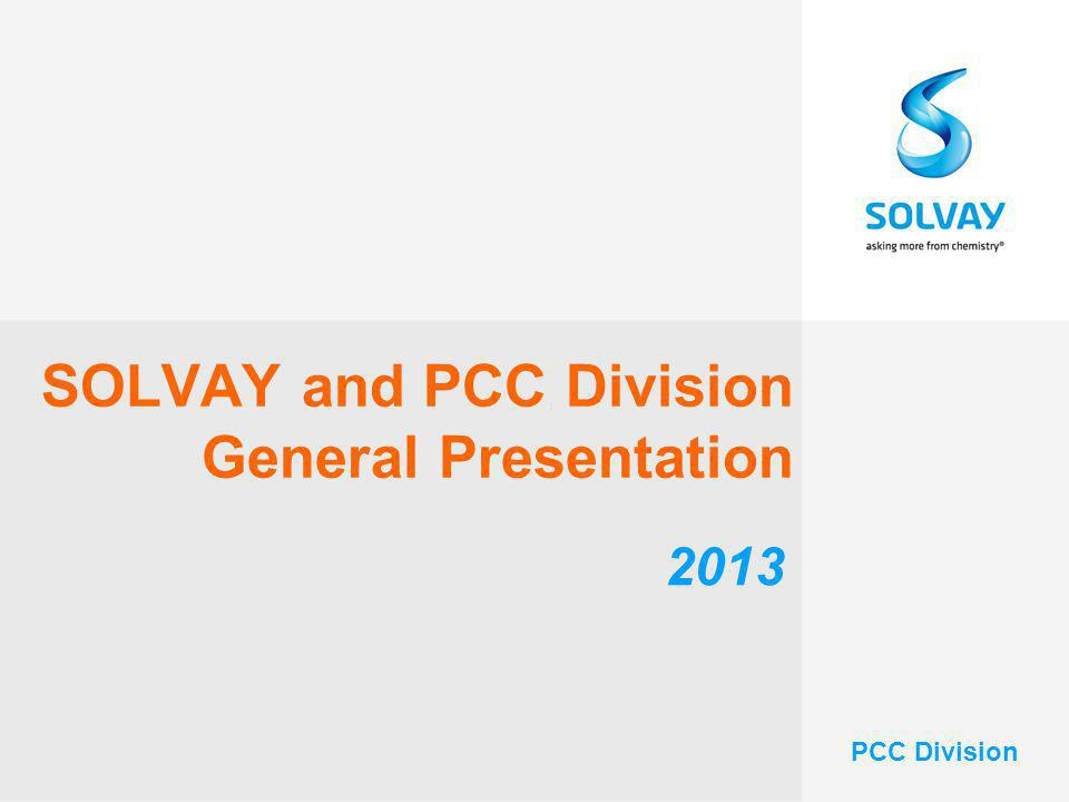 SOLVAY and PCC Division General Presentation