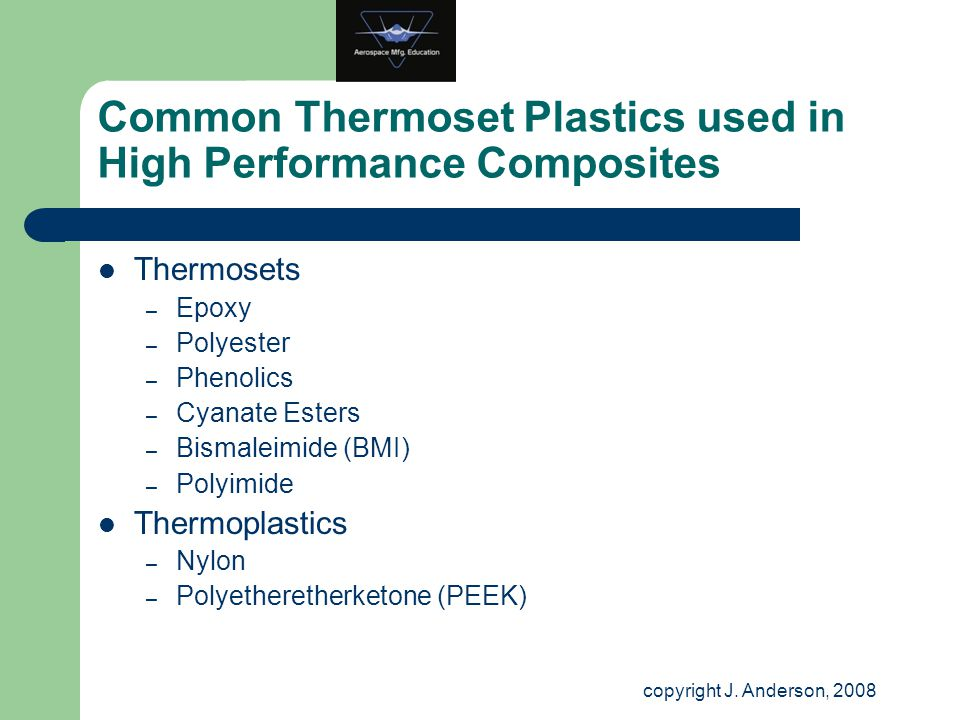 Common Thermoset Plastics used in High Performance Composites