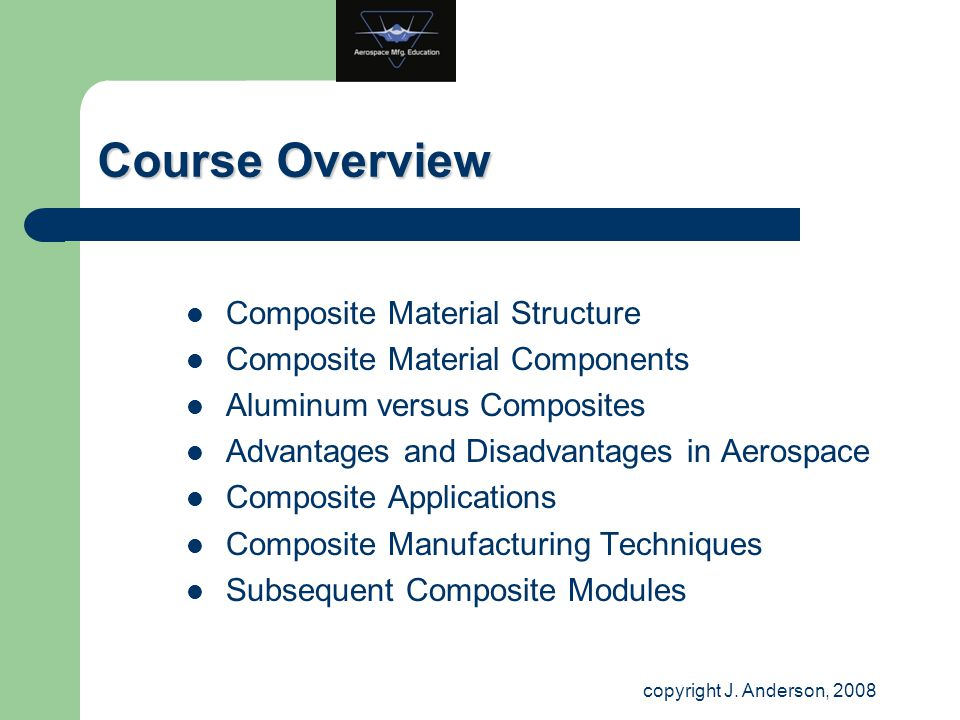 Course Overview Composite Material Structure