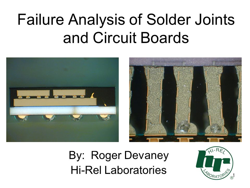 Failure Analysis of Solder Joints and Circuit Boards