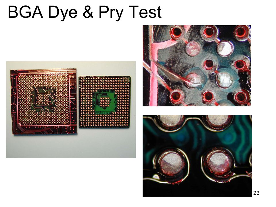 BGA Dye & Pry Test