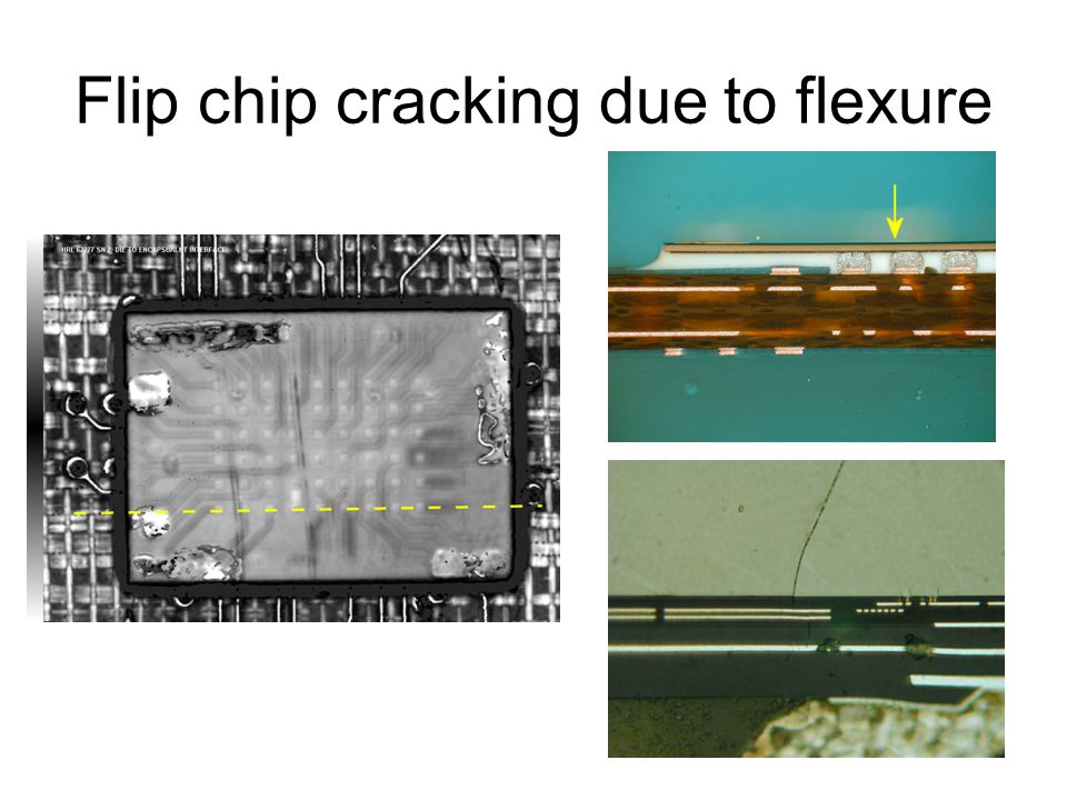 Flip chip cracking due to flexure